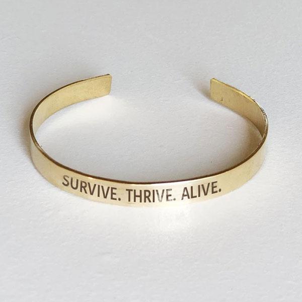 Survive. Thrive. Alive. Hand-Stamped Brass Cuff